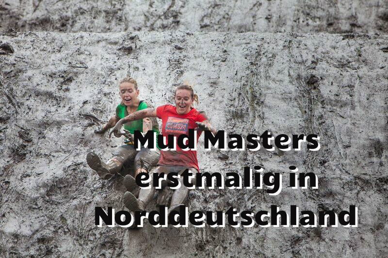 Erstmals Mud Masters in Norddeutschland – Ankündigung mit Gewinnspiel
